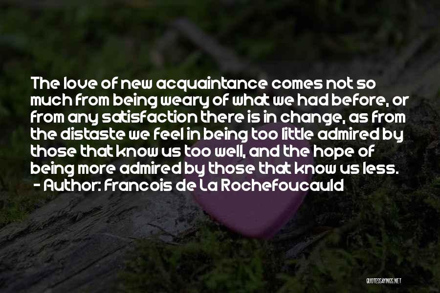 Change In Love Quotes By Francois De La Rochefoucauld