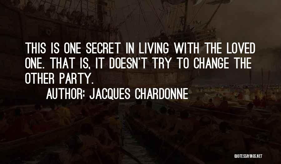 Change In Love Quotes By Jacques Chardonne