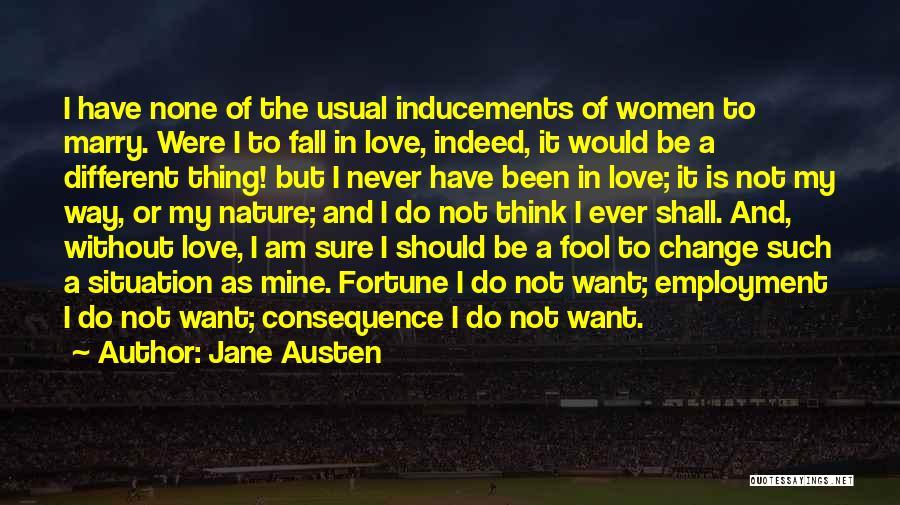Change In Love Quotes By Jane Austen