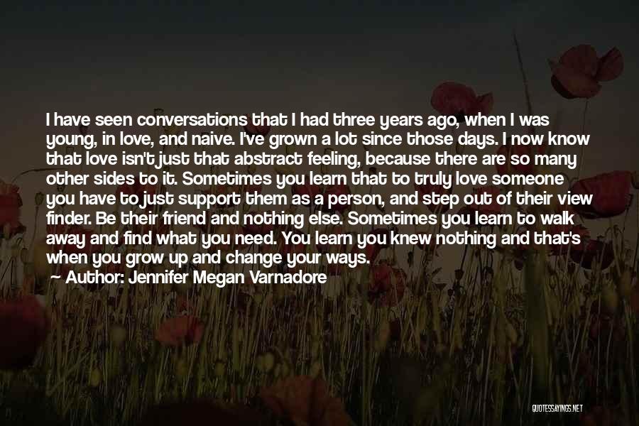 Change In Love Quotes By Jennifer Megan Varnadore
