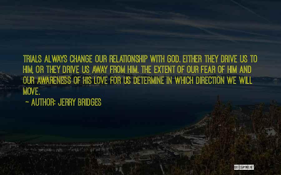 Change In Love Quotes By Jerry Bridges