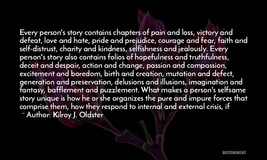 Change In Love Quotes By Kilroy J. Oldster