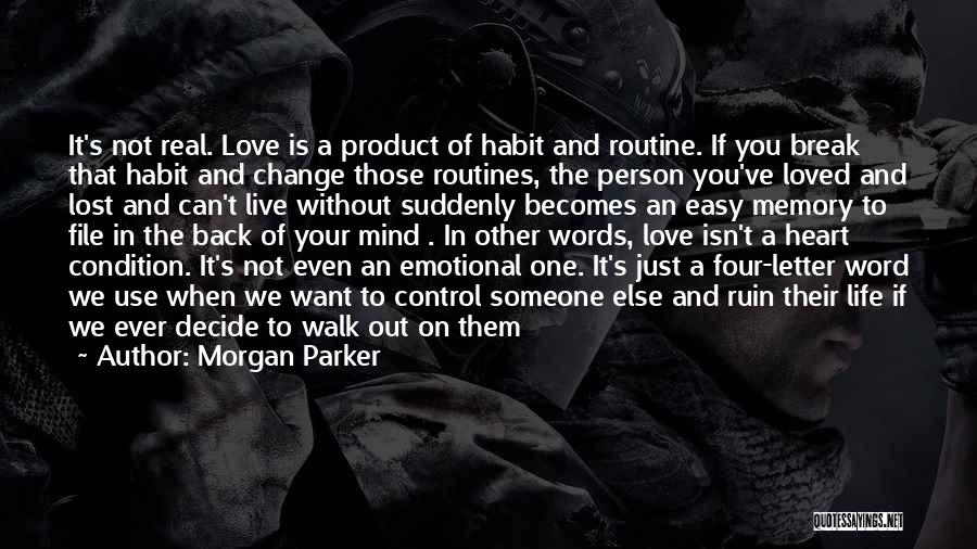 Change In Love Quotes By Morgan Parker