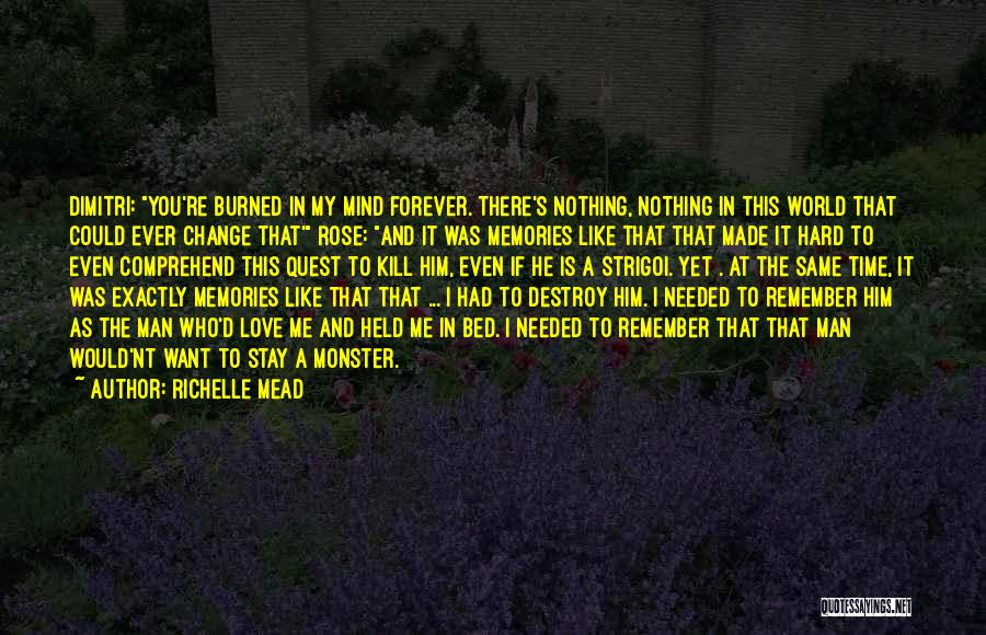 Change In Love Quotes By Richelle Mead
