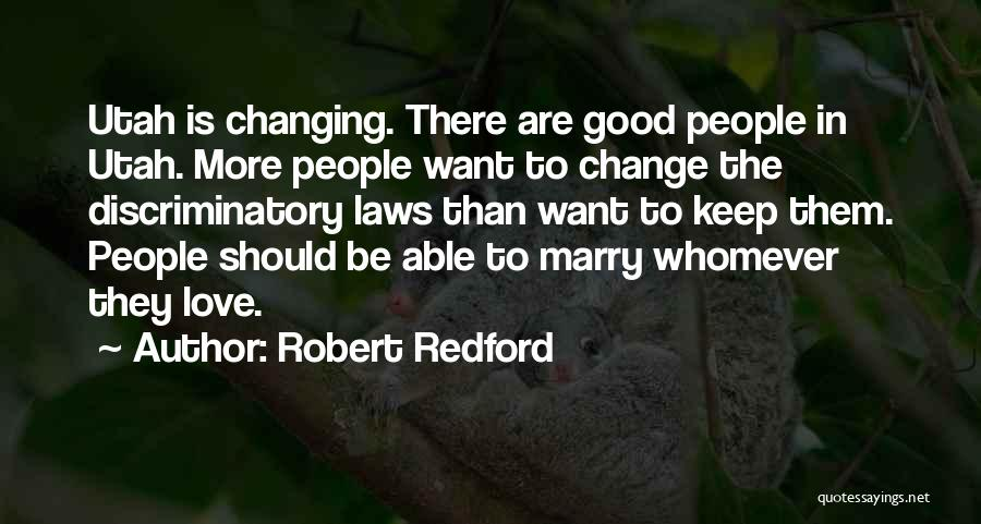 Change In Love Quotes By Robert Redford