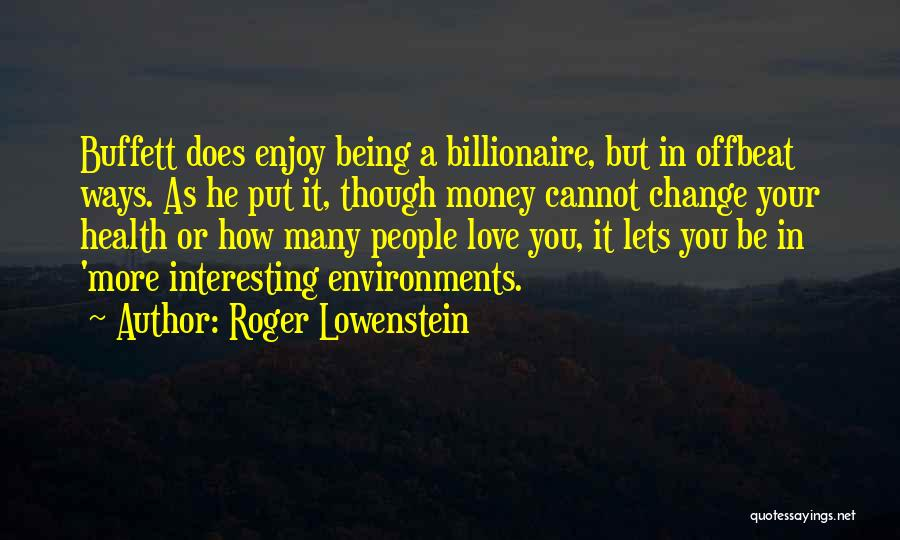 Change In Love Quotes By Roger Lowenstein