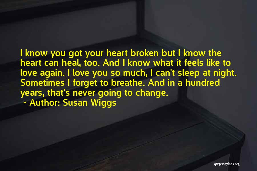 Change In Love Quotes By Susan Wiggs