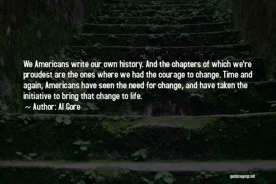 Change Initiative Quotes By Al Gore