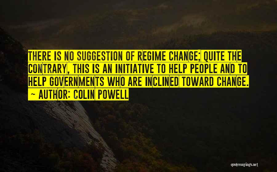 Change Initiative Quotes By Colin Powell