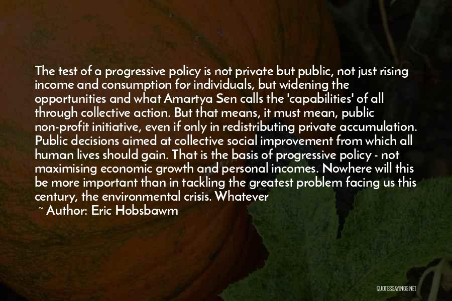 Change Initiative Quotes By Eric Hobsbawm