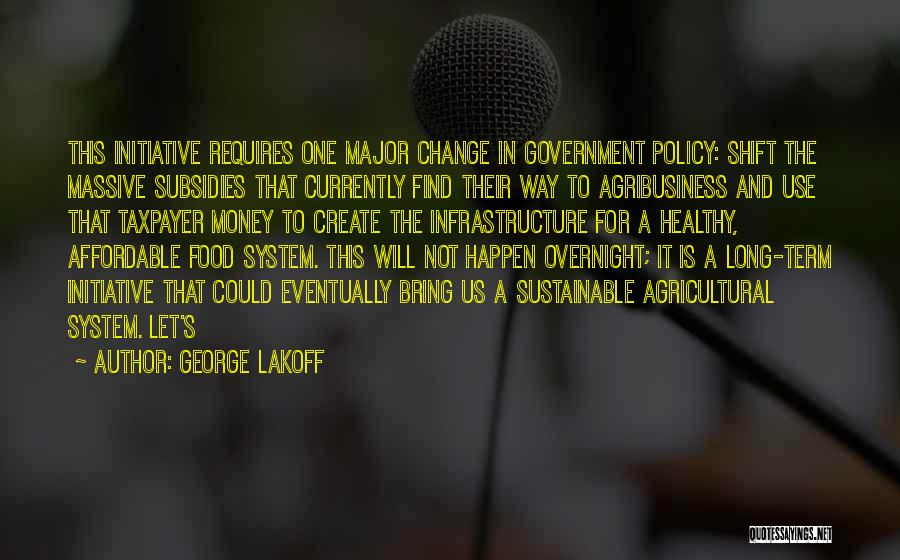 Change Initiative Quotes By George Lakoff