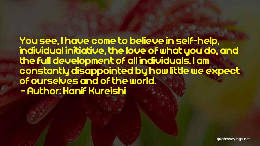 Change Initiative Quotes By Hanif Kureishi