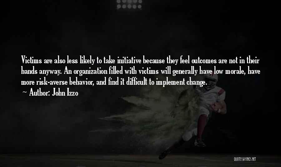 Change Initiative Quotes By John Izzo