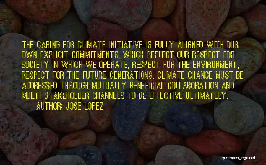Change Initiative Quotes By Jose Lopez