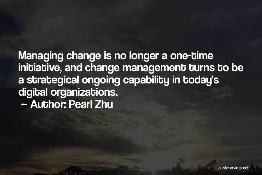 Change Initiative Quotes By Pearl Zhu