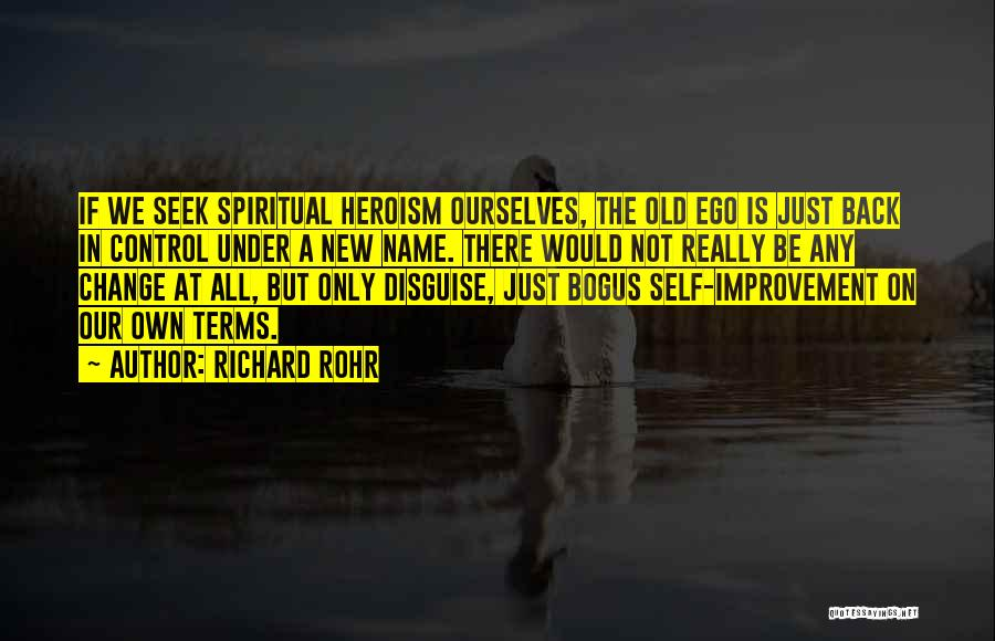 Change Initiative Quotes By Richard Rohr