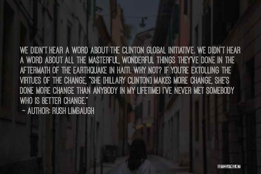 Change Initiative Quotes By Rush Limbaugh