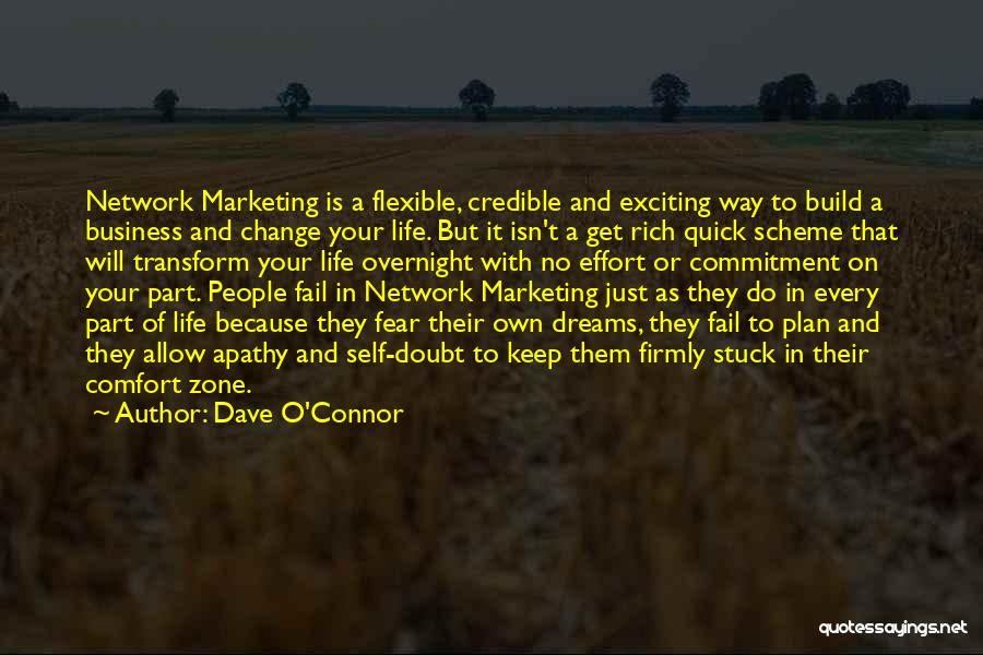 Change Is Part Of Life Quotes By Dave O'Connor