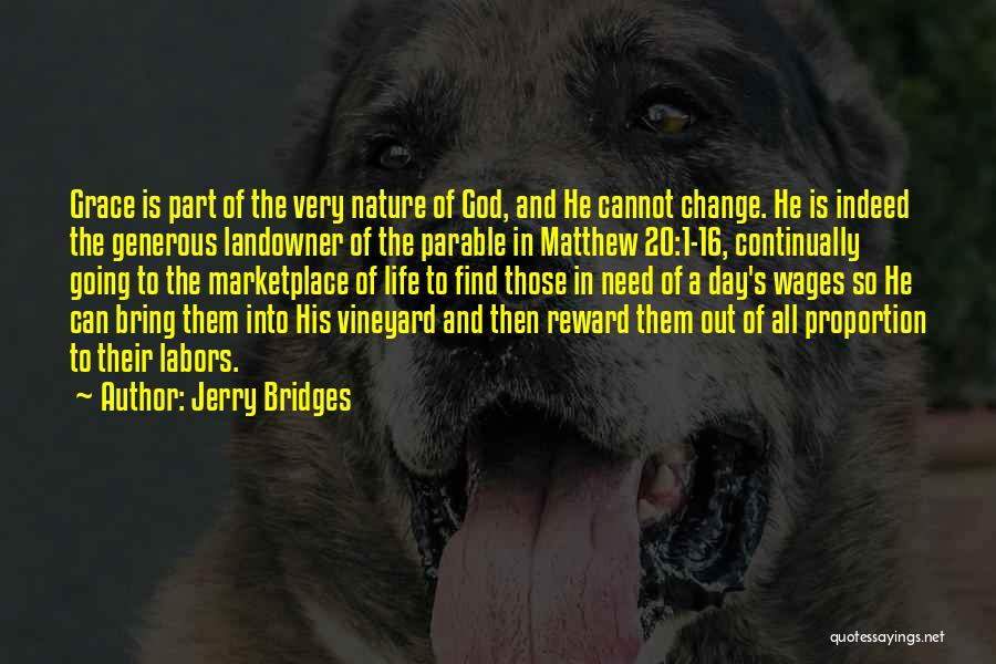 Change Is Part Of Life Quotes By Jerry Bridges