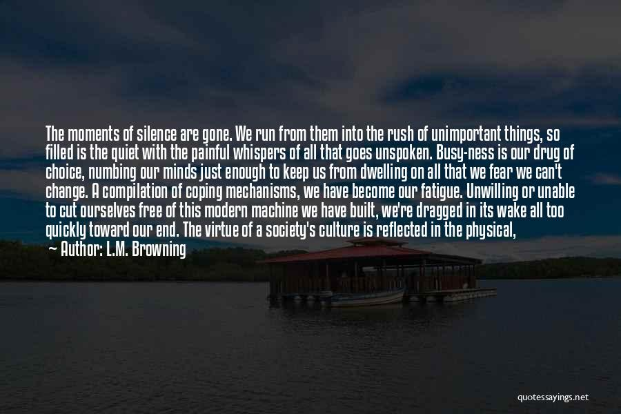 Change Is Part Of Life Quotes By L.M. Browning