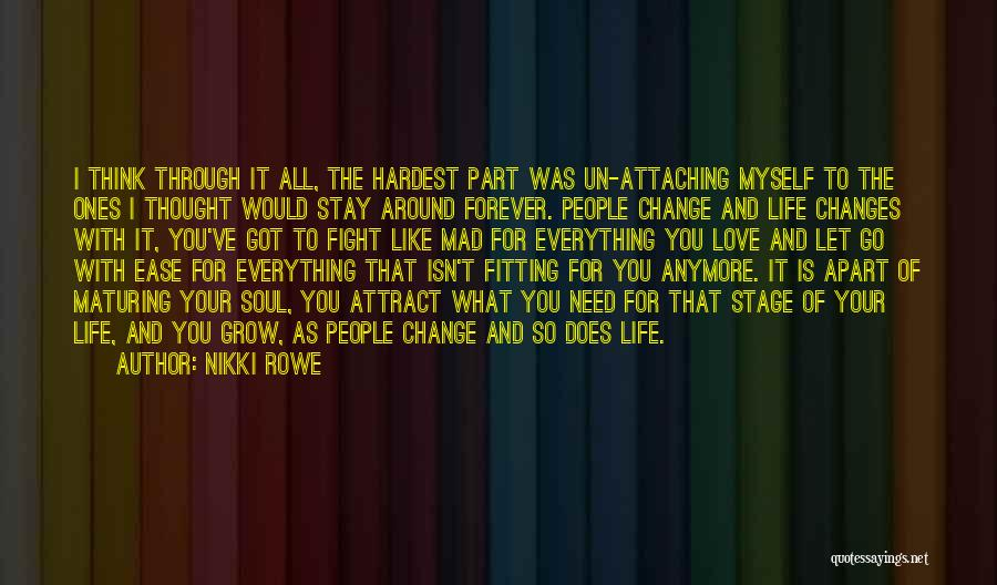 Change Is Part Of Life Quotes By Nikki Rowe