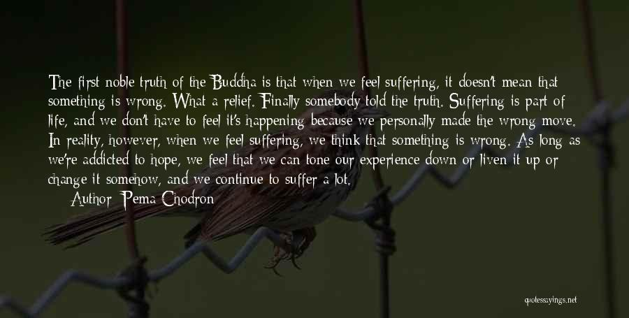Change Is Part Of Life Quotes By Pema Chodron