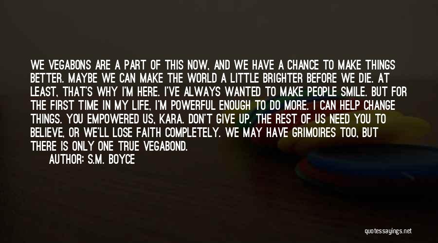 Change Is Part Of Life Quotes By S.M. Boyce