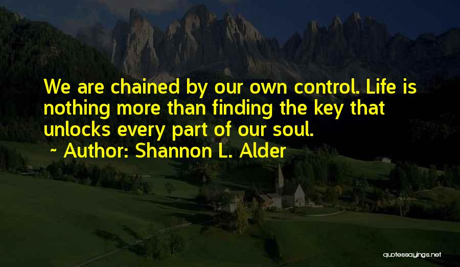 Change Is Part Of Life Quotes By Shannon L. Alder