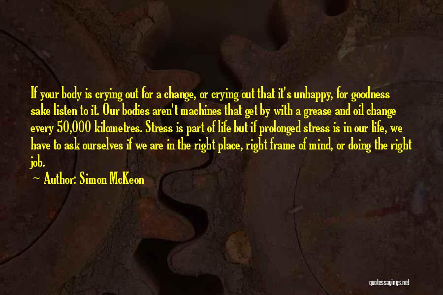 Change Is Part Of Life Quotes By Simon McKeon