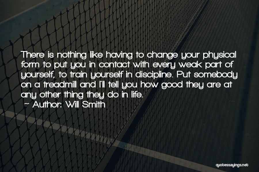 Change Is Part Of Life Quotes By Will Smith