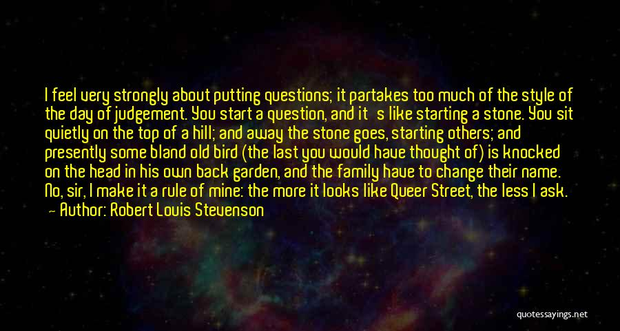Change My Last Name Quotes By Robert Louis Stevenson