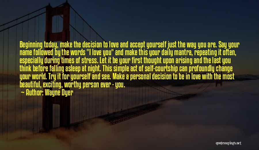 Change My Last Name Quotes By Wayne Dyer