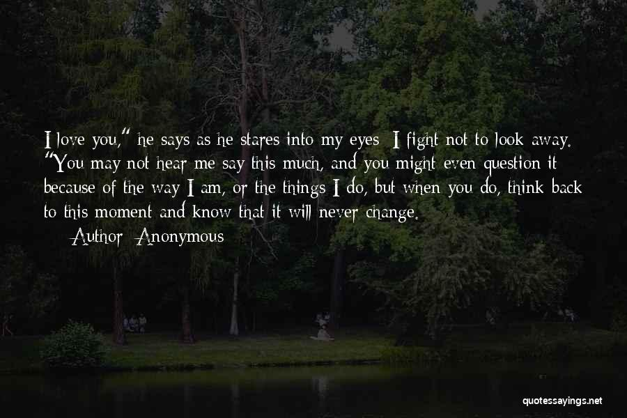 Change My Way Quotes By Anonymous