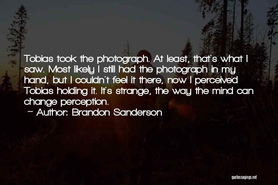 Change My Way Quotes By Brandon Sanderson
