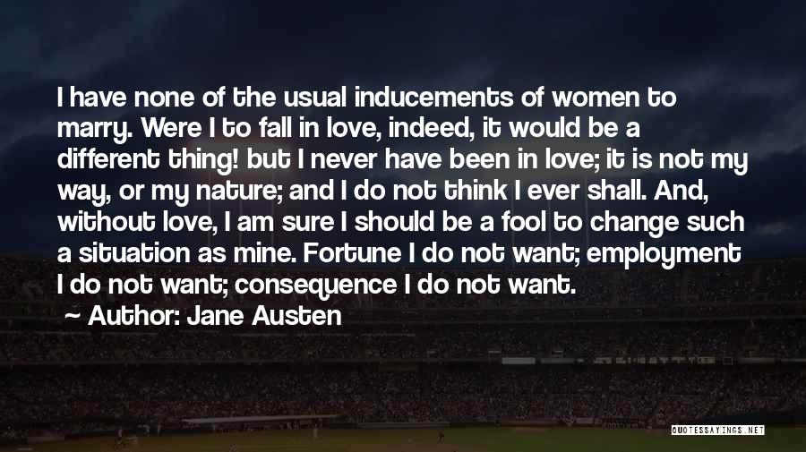 Change My Way Quotes By Jane Austen