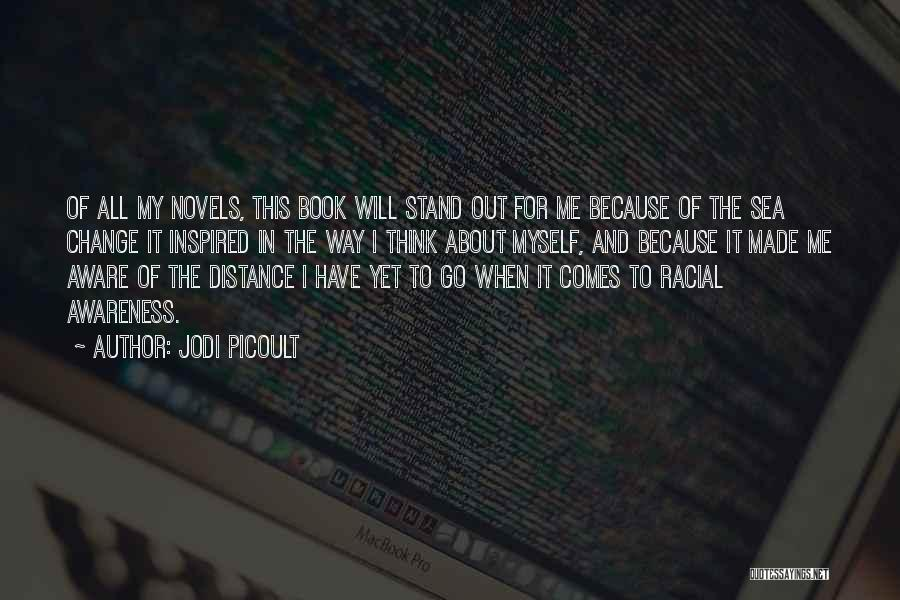 Change My Way Quotes By Jodi Picoult