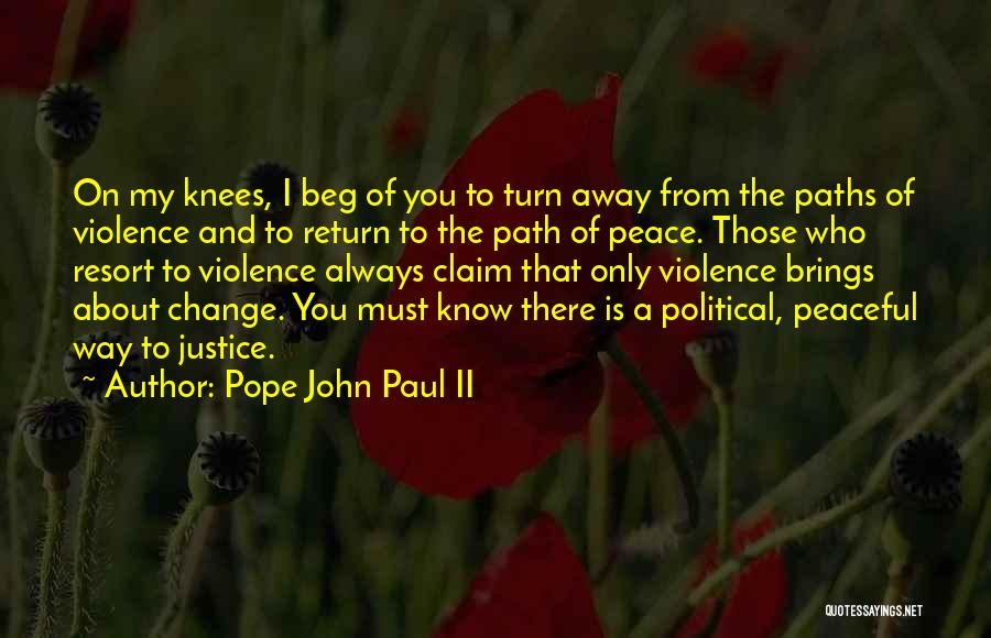 Change My Way Quotes By Pope John Paul II
