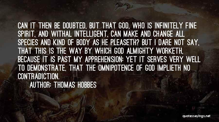 Change My Way Quotes By Thomas Hobbes