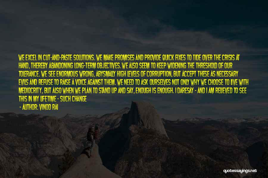 Change My Way Quotes By Vinod Rai