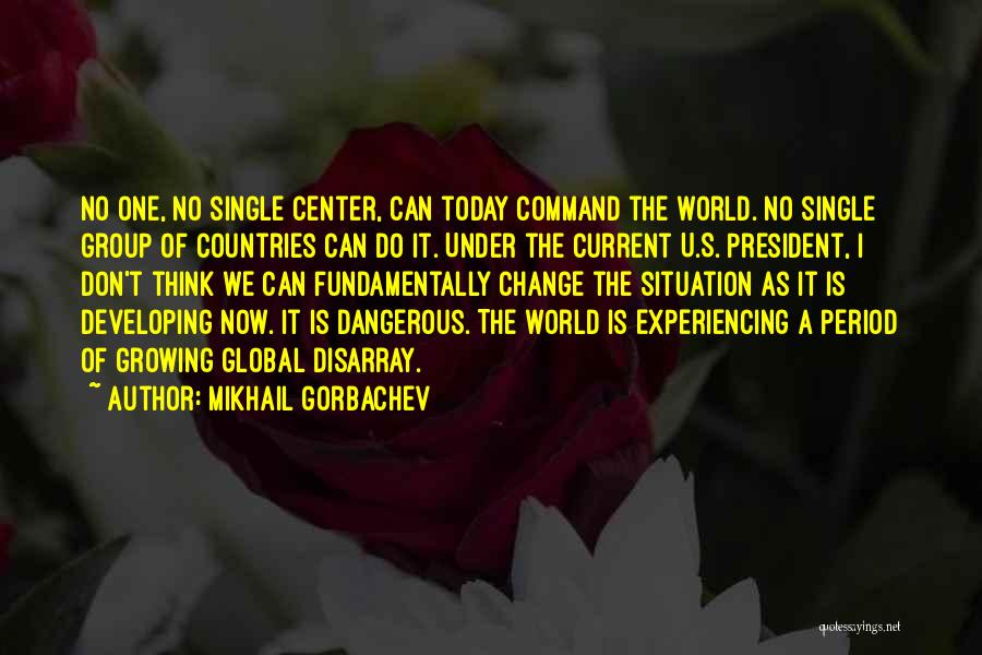 Change Of Command Quotes By Mikhail Gorbachev
