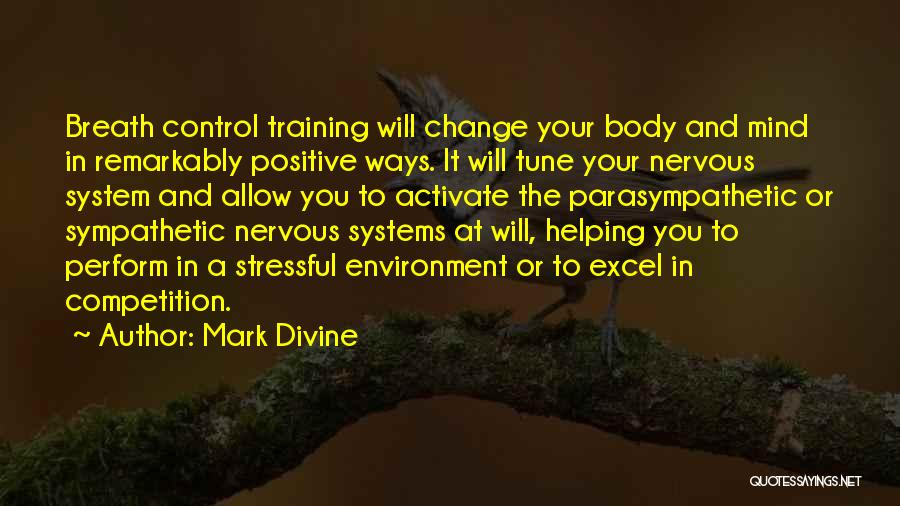 Change Tune Quotes By Mark Divine