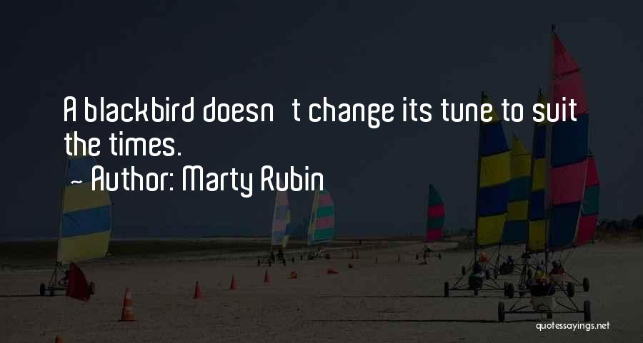 Change Tune Quotes By Marty Rubin