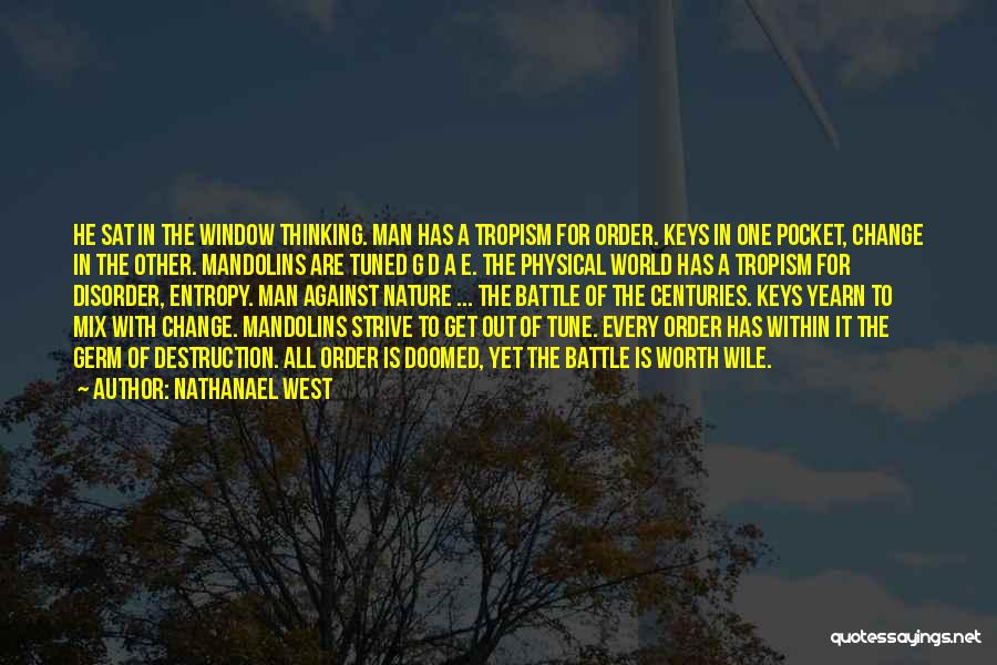 Change Tune Quotes By Nathanael West