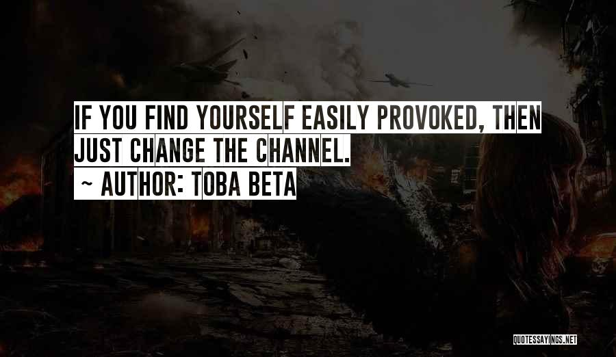 Change Tune Quotes By Toba Beta