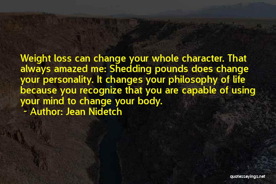Change Your Mind Change Your Body Quotes By Jean Nidetch