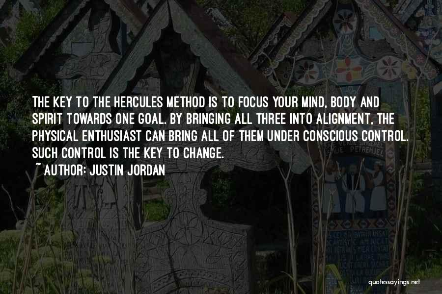 Change Your Mind Change Your Body Quotes By Justin Jordan