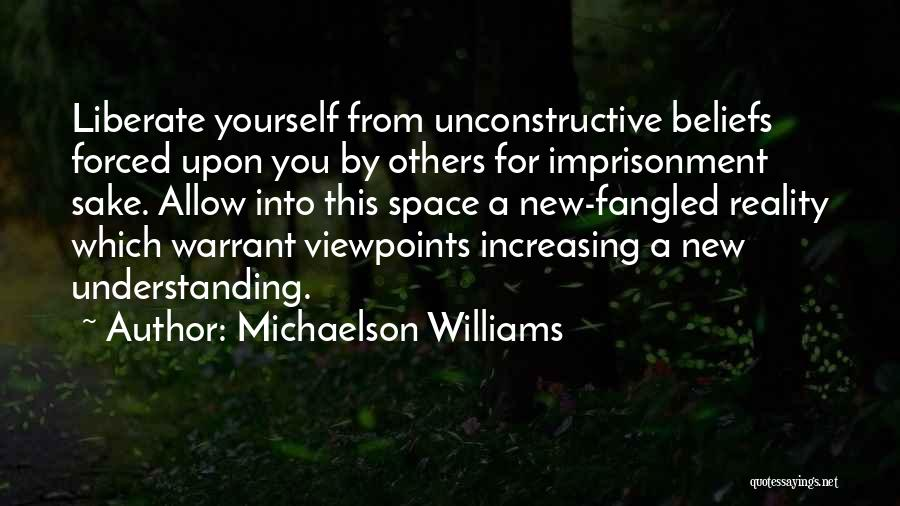 Change Your Mind Change Your Body Quotes By Michaelson Williams