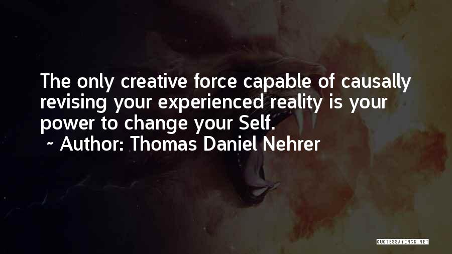 Change Your Mind Change Your Body Quotes By Thomas Daniel Nehrer