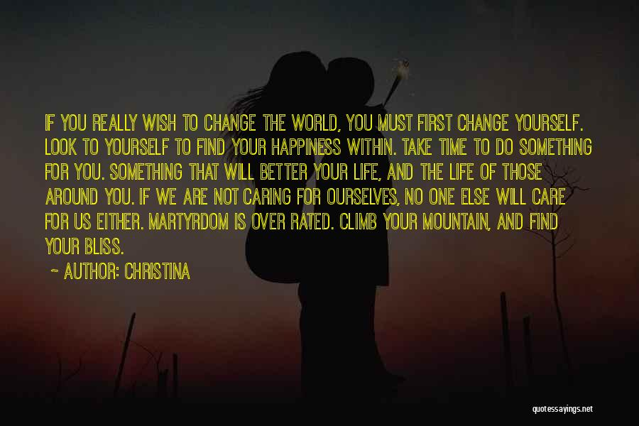Change Yourself For The Better Quotes By Christina
