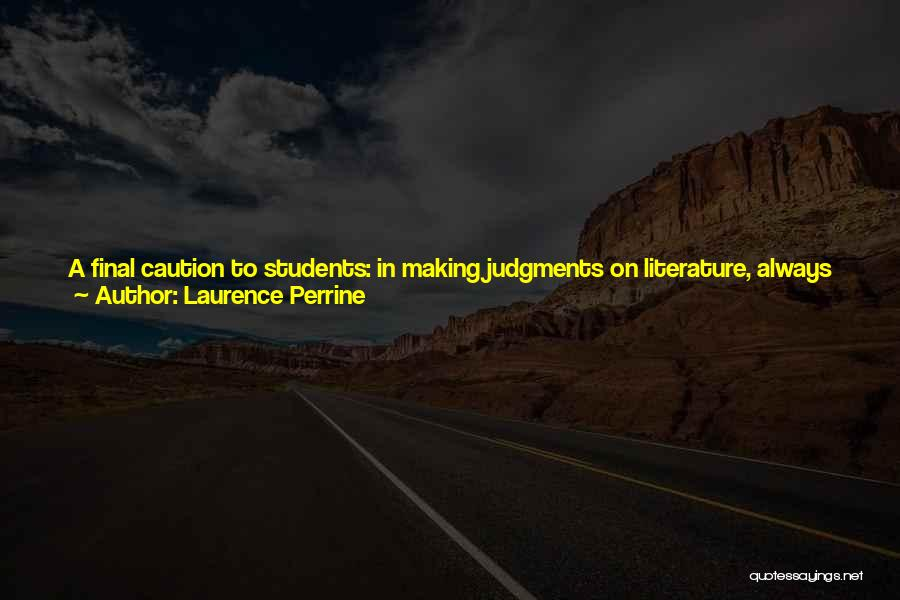 Change Yourself For The Better Quotes By Laurence Perrine